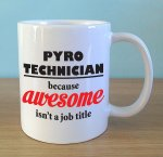 Pyrotechnician - AWESOME.jpg